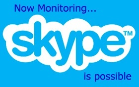 now monitor Skype